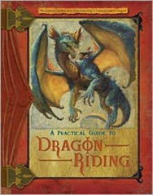 A Practical Guide to Dragon Riding (Dragonlance: the New Adventure) - Lisa Trumbauer