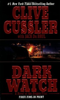 Dark Watch (Oregon Files, #3) - Scott Brick, Clive Cussler