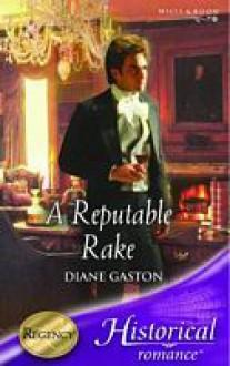 A Reputable Rake - Diana Gaston