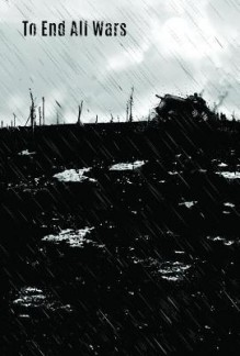To End All Wars - Jonathan Clode, John Clark, Andy Luke