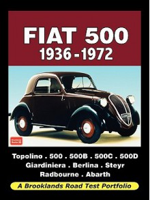 Fiat 500 1936-1972 - Road Test Portfolio - R. Clarke