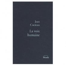 LA Voix Humaine - Jean Cocteau
