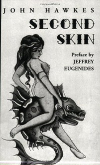 Second Skin - John Hawkes, Jeffrey Eugenides