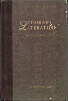 Literature: Structure, Sound, and Sense - Laurence Perrine