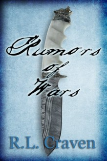 Rumors of Wars (Of Wars, Book One) - R.L. Craven
