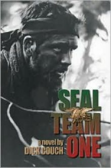 Seal Team One - Dick Couch