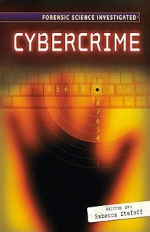 Cyber Crime - Rebecca Stefoff