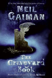 The Graveyard Book - Neil Gaiman