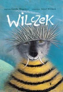 Wilczek - Józef Wilkoń, Gerda Wagener