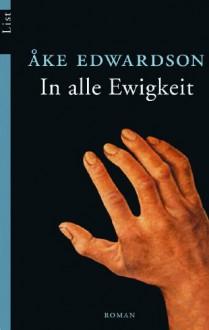 In alle Ewigkeit. - Åke Edwardson