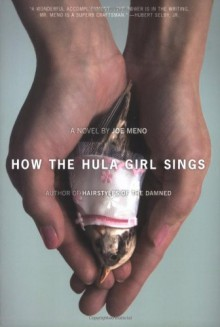 How the Hula Girl Sings - Joe Meno