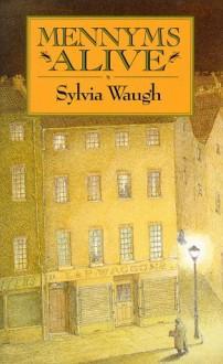 Mennyms Alive - Sylvia Waugh