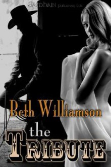 The Tribute - Beth Williamson