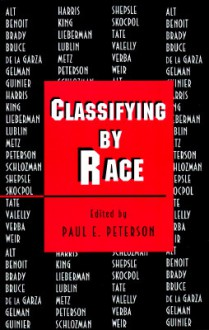 Classifying by Race - Paul E. Peterson