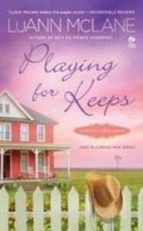 Playing for Keeps - Luann McLane