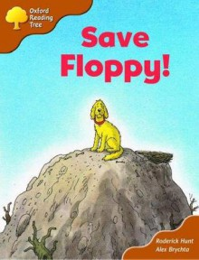 Save Floppy! - Roderick Hunt