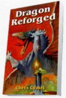 Dragon Reforged - Chrys Cymri, Sanjulian