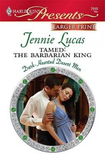 Tamed: The Barbarian King - Jennie Lucas