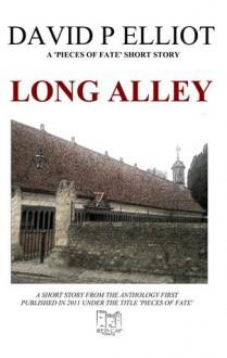 Long Alley - David P. Elliot