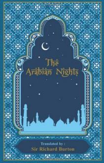 The Arabian Nights - Anonymous, Kenneth C. Mondschein
