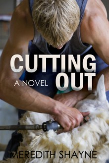 Cutting Out - Meredith Shayne