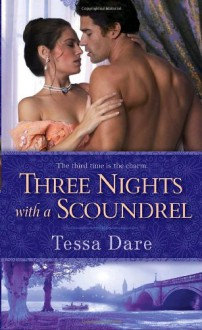 Three Nights with a Scoundrel - Tessa Dare