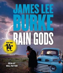 Rain Gods - James Lee Burke, Will Patton