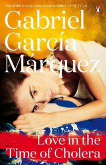 Love in the Time of Cholera (Marquez 2014) - Gabriel García Márquez