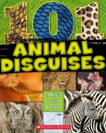 101 Animal Disguises - Melvin Berger, Gilda Berger