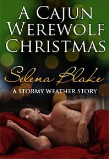 A Cajun Werewolf Christmas - Selena Blake