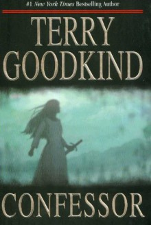 Confessor - Terry Goodkind