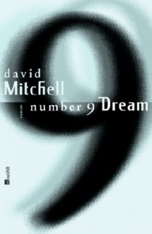 Number 9 Dream - David Mitchell, Volker Oldenburg