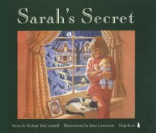 Sarah's Secret - Robert McConnell, June Lawrason