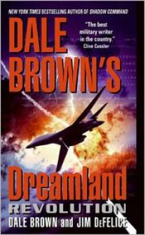 Revolution - Dale Brown, Jim DeFelice