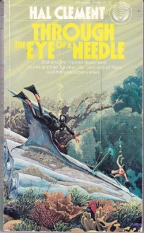 Through the Eye of a Needle - Hal Clement