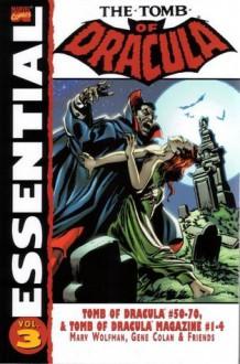 Essential Tomb of Dracula, Vol. 3 - Marv Wolfman, Roger McKenzie, Frank Robbins, Gene Colan