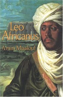 Leo Africanus - Amin Maalouf, Peter Sluglett