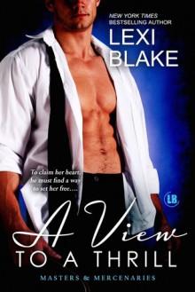 A View to a Thrill - Lexi Blake