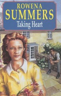 Taking Heart - Rowena Summers