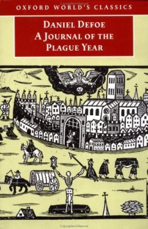 A Journal of the Plague Year (Oxford World's Classics) - Daniel Defoe