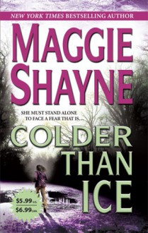 Colder Than Ice - Maggie Shayne