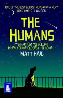 The Humans (Large Print Edition) - Matt Haig