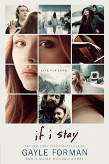 If I Stay Movie Tie-In - Gayle Forman