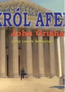 Król afer CD - John Grisham