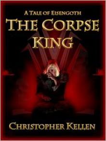 The Corpse King - Christopher Kellen