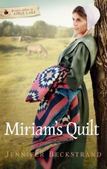 Miriam's Quilt - Jennifer Beckstrand