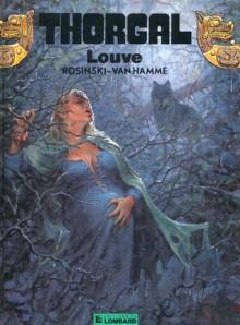 Louve - Grzegorz Rosiński, Jean Van Hamme