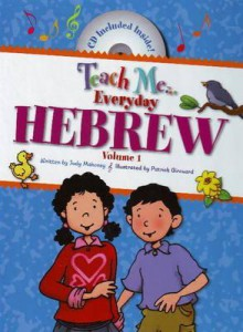 Teach Me Everyday Hebrew - Judy Mahoney, Linda Nelson, Patrick Girouard