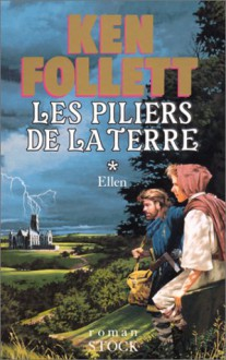 Les piliers de la terre - Ken Follett