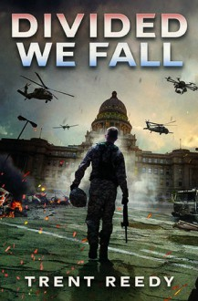Divided We Fall - Trent Reedy